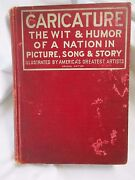 1910 Special Edition Caricature Wit And Humor Of A Nation In Picture Song And Story