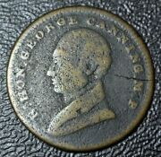 R.t. Honourable George Canning M.p. Of Great Britian Death Token 1770-1827-brass