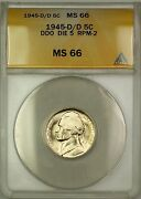 1945-d/d Rpm-2 Ddo Die 5 Wartime Silver Jefferson Nickel 5c Coin Anacs Ms-66 I