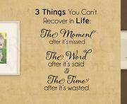 Three Things You Cant Recover Life Wall Decal Vinyl Sticker Art Decor Quote A01
