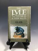 The Lyle Antiques And Their Values Glass Identification And Price Guide