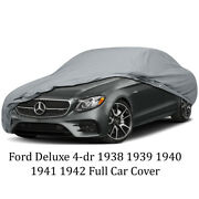 Ford Deluxe 4-dr 1938 1939 1940 1941 1942 Full Car Cover