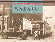 From Horse Power To Horsepower Toronto 1890-1930 By Victor L. Russell Mike...