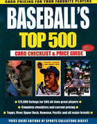 Baseballand039s Top 500 Card Checklist And Price Guide By Sports Collectors...