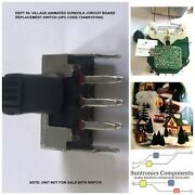 Dept 56 -village Animated Gondola -circuit Board Switch-upc734409191686