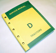 Service Manual For John Deere D Styled Tractor Repair Shop Technical Book