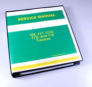Service Manual For John Deere 108 111 111h 112l 116 Lawn Garden Tractor Mower Oh