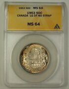 1953 Canada Half Dollar 50c Silver Coin Lg Dt No Strap Anacs Ms-64 Nicely Toned