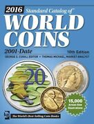Krause 2016 Standard Catalog Of World Coins 2001-date 10th Ed. New, Free Ship