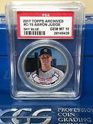 2017 Topps Archives Coins C15 Aaron Judge - Rookie Coin - Psa 10 Mislabel C