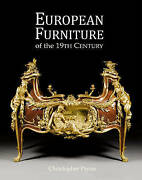 European Furniture Of The 19th Century By Christopher Payne Hardback, 2013
