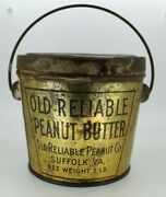 Vintage Old Reliable Peanut Butter 1 Lb Peanut Butter Advertising Tin Bucket