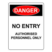 Danger No Entry Authorized Personnel Only Safety Warning Aluminum Metal Uv Signs