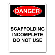 Danger Scaffolding Incomplete Do Not Use Aluminum Metal Safety Warning Signs