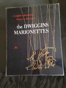 Dwiggins Marionettes A Complete Experimental Theatre In Miniature By D. Abbe