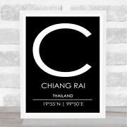 Chiang Rai Thailand Coordinates Black And White Travel Quote Poster Print