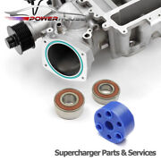 Cadillac Cts-v 6.2 Supercharger Snout Bearings Rebuild Kit And Isolator 2009 2010+