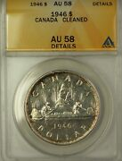 1946 Canada Silver 1 Coin King George Vi Anacs Au-58 Cleaned
