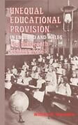Unequal Educational Provision In England And Wales The Nineteenth-century Roots