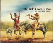 The Wild Colonial Boy And Other Bush Ballads Max Mannix