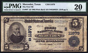 5 1902 Plain Back The First National Bank Of Mercedes Texas Ch 11879 Pmg 20
