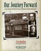 Our Journey Forward A Pictorial History Of Old Pike County Ky Schools