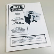 Foley Belsaw 984 985 Planer Molder Saw Attachment Owners Operators Parts Manual