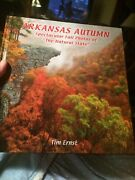 Arkansas Autumn Spectacular Fall Photos Of The Natural State Tim Ernst. Signed