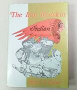 The Iron Redskin, Indian Motorcycles 1977 First Edition, Harry V Sucher