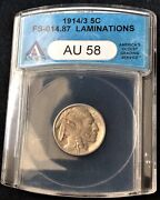 1914/3 Buffalo Nickel Fs-014.87 Fs-101 With Lamintions Anacs Au 58