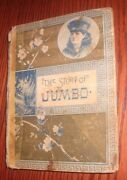 1885 -1st Edition- The Story Of Jumbo And Other Stories- D. Lothrop Co.