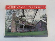 Cindy Thiede American Log Homes Illustrated Gibbs Smith C. 1992