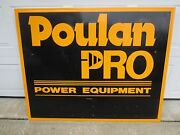 Vintage Poulan Pro Power Equipment Tools Metal Sign Chainsaw Tree Service