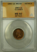 1883 Indian Head Penny Cent 1c Anacs Ms-60 Details Better Coin Rjs