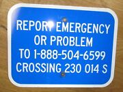 Vintage Report Emergency Crossing Rr Railroad Aluminum One-sided Sign S28
