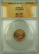 1906 Indian Head Penny Cent 1c Anacs Au-55 Details Better Coin Rjs