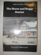 The Horse And Buggy Doctor Kansas Memoir Late 19th Early 20th Century Medicine