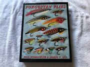 Forgotten Flies Signed1st Edition 1999 By Schmookler And Ingrid Sils - Like New