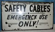 Vintage Safety Cables Emergency Use Only 18x10 Industrial Sign Steampunk S325