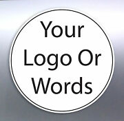 1120 @ 65mm Circle Sticker Custom Your Text Words Logo Australian Made Free Post