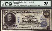 100 1902 Date Back Central National Bank Of Oakland California Ch 9502 Pmg 25