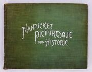 Nantucket Picturesque And Historic Henry Wyer 1901 Photos Ships Sconset Quaise