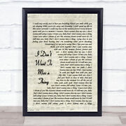 I Don't Want To Miss A Thing Script Quote Song Lyric Print