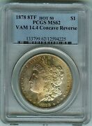 Pcgs Ms62 1878 8tf Hot 50 Vam 14-4 Concave Reverse Fey Collection