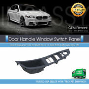 Window Switch Panel Cover For Bmw F10 F11 520i 528i 535i Door Handle 51417225873