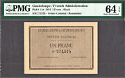 Guadeloupe One Franc 1884 Pick-1ar Ch Unc Pmg 64 Epq - Only Finest Known