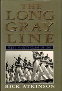 Rick Atkinson / The Long Gray Line West Pointand039s Class Of 1966 1990