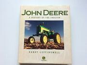 John Deere.  A History Of The Tractor, Randy Leffingwell