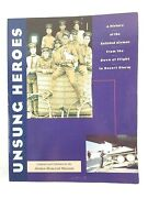 Unsung Heroes A History Of The Enlisted Airmen Dawn Of Flight Desert Storm 1997