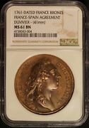 1761 Dated France-spain Agreement 41mm Bronze Medal - Ngc Ms61 Bn - Free Ship Us